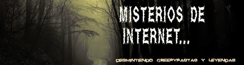 Misterios de Intenet...
