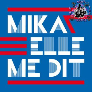 Mika - Elle Me Dit