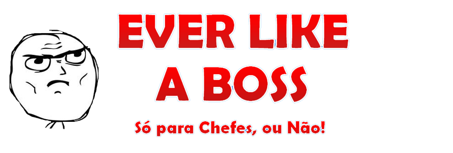 Ever Like a Boss