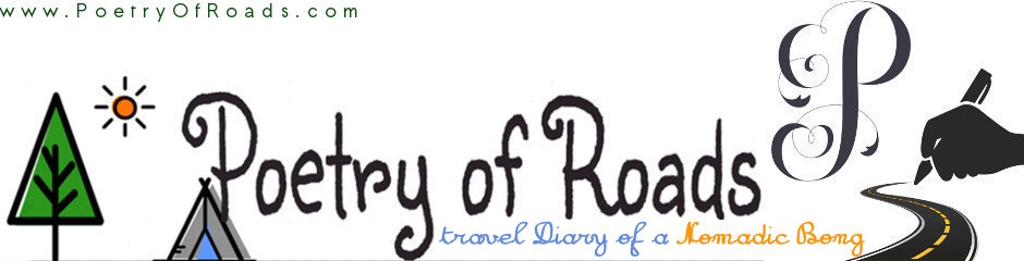Poetry of Roads - travel Diary of a Nomadic Bong