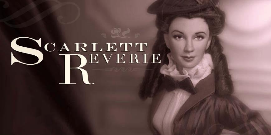 A Scarlett Reverie