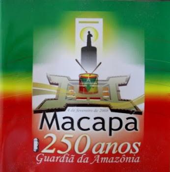 MACAPÁ 250 ANOS - Clique no CD e baixe a música em mp3