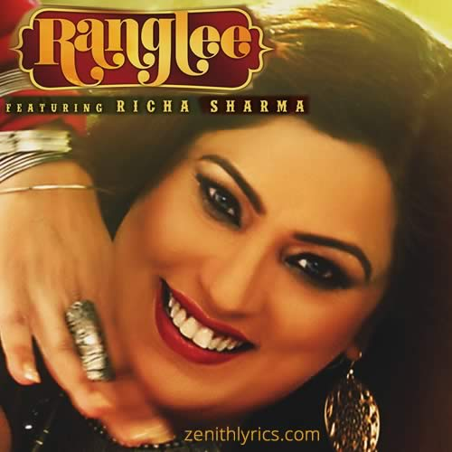 Ranglee - Richa Sharma