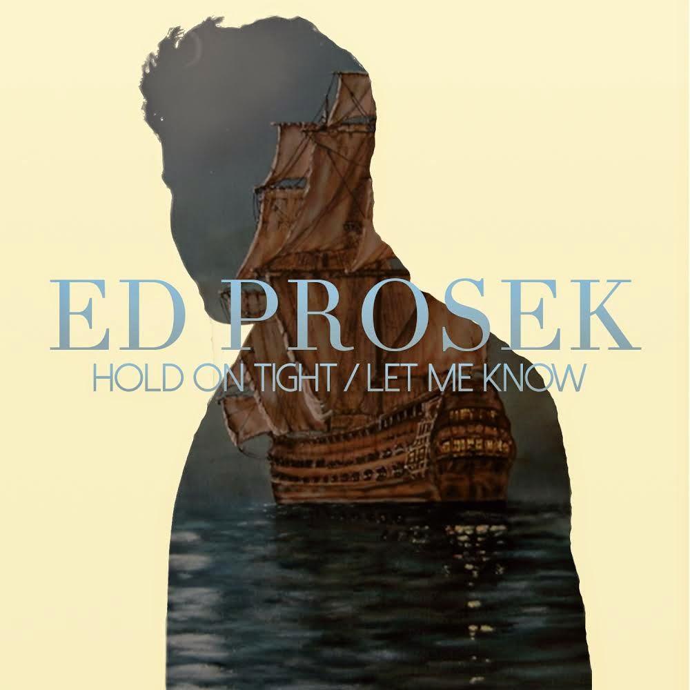 Ed Prosek new single Hold On Tight