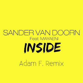 Sander Van Doorn ft Mayaeni - Nothing Inside (Adam F Remix)
