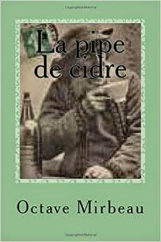 """La Pipe de cidre"", CreateSpace, janvier 2015"