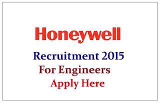 Honeywell International Inc. Recruitment 2015 Freshers for the post of Engineer