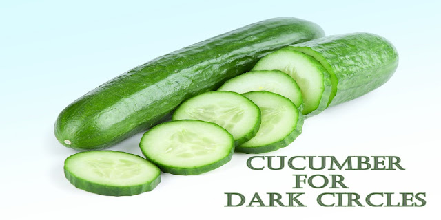 Cucumber for Dark Circles