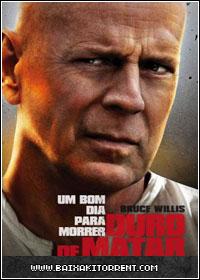 Baixar Filme Duro de Matar: Um Bom Dia Para Morrer - Dublado - Legendado AVI - TS - CAM)