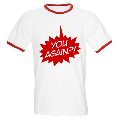 you again t shirt You Again?! t shirt