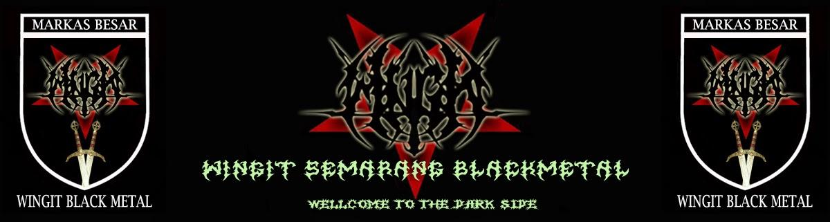 WINGIT BLACKMETAL SEMARANG