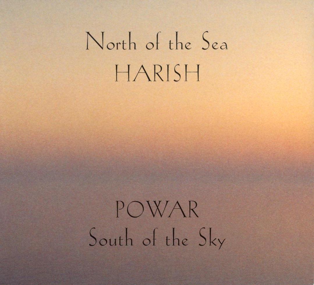Harish Powar - North Of The Sea South Of The Sky