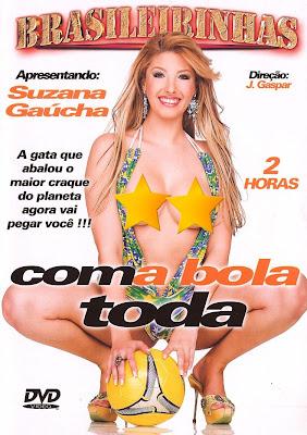 Brasileirinhas - Com a Bola Toda - (+18)