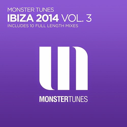Monster Tunes - Ibiza 2014 Vol.3