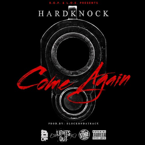 MUSIC REVIEW: Hardknock - Come Again (Prod. BlokkOnDaTrack)