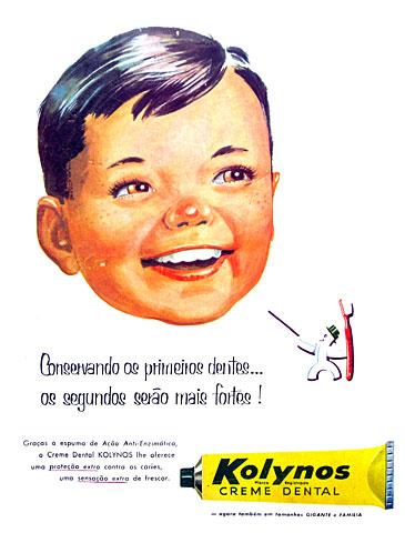Propaganda do Kolynos em 1952 (Anos 50). Foco para uso dos produto nas crianças.