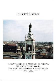 Libro sul Santuario di Sant'Antonio a Milano di fra Filiberto Sabbadin