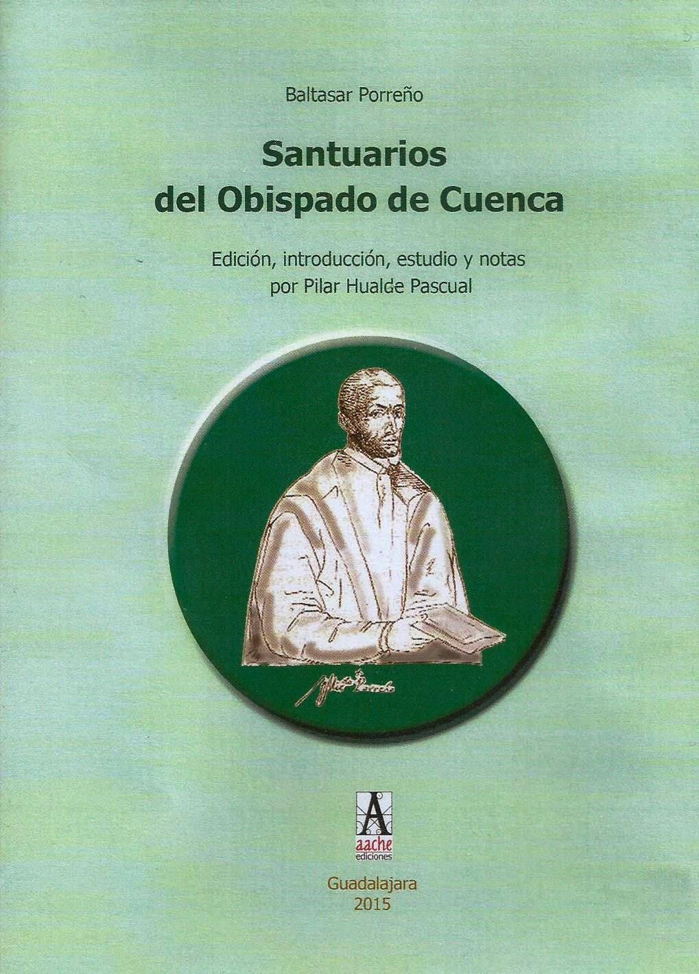 Santuarios del Obispado de Cuenca (Baltasar Porreño)