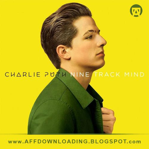 Charlie Puth – Nine Track Mind – 2016