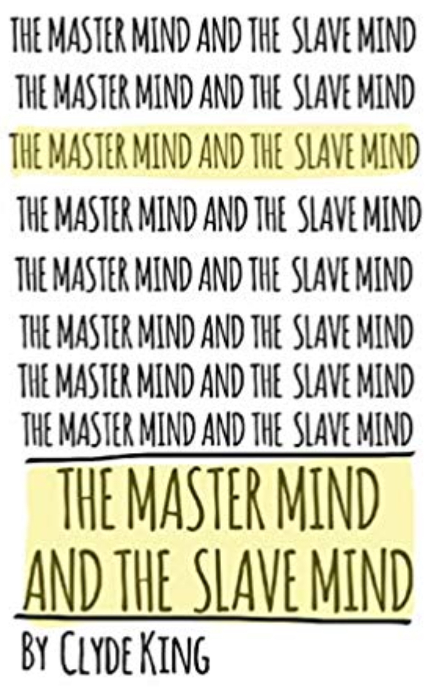 The Master Mind and the Slave Mind