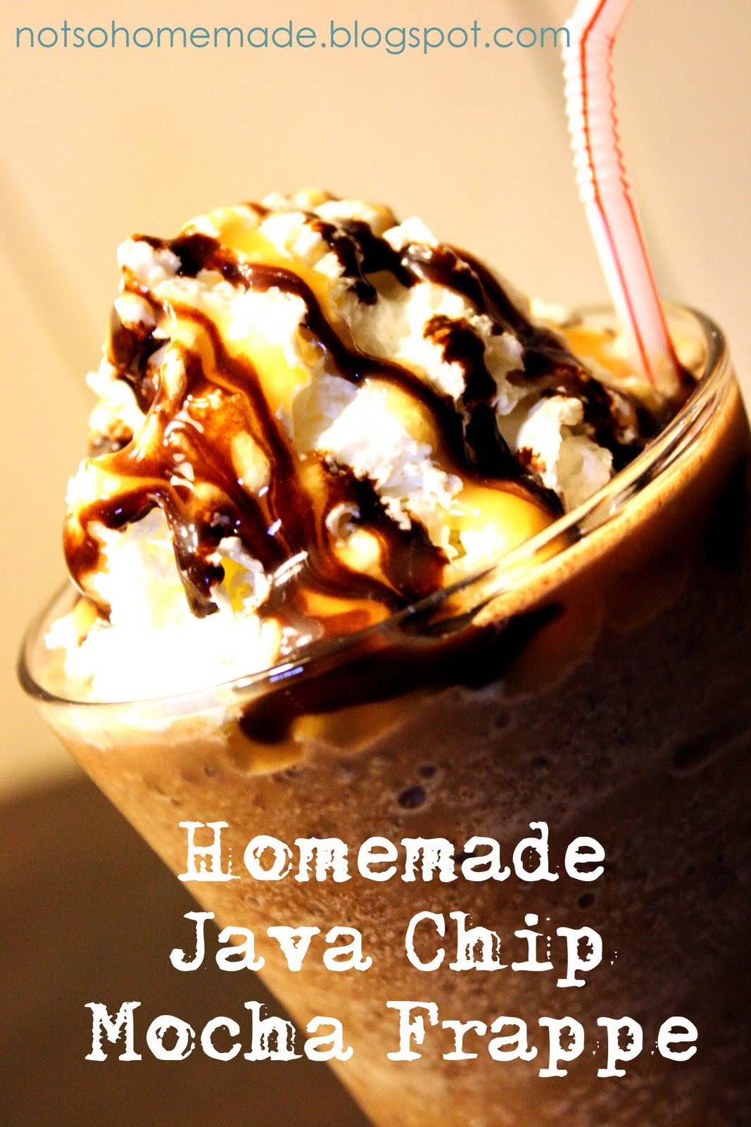 Not So Homemade: Homemade Java Chip Mocha Frappe