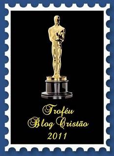 TROFÉU BLOG CRISTÃO 2011