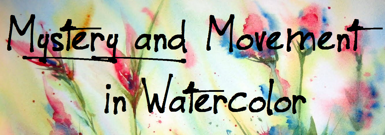 Mystery and Movement in Watercolor