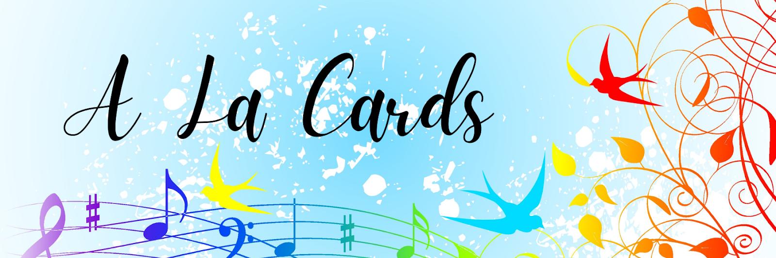 A La Cards