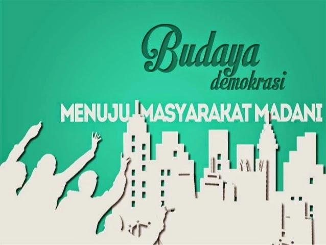 Budaya Demokrasi Menuju Masyarakat Madani Lengkap PKN