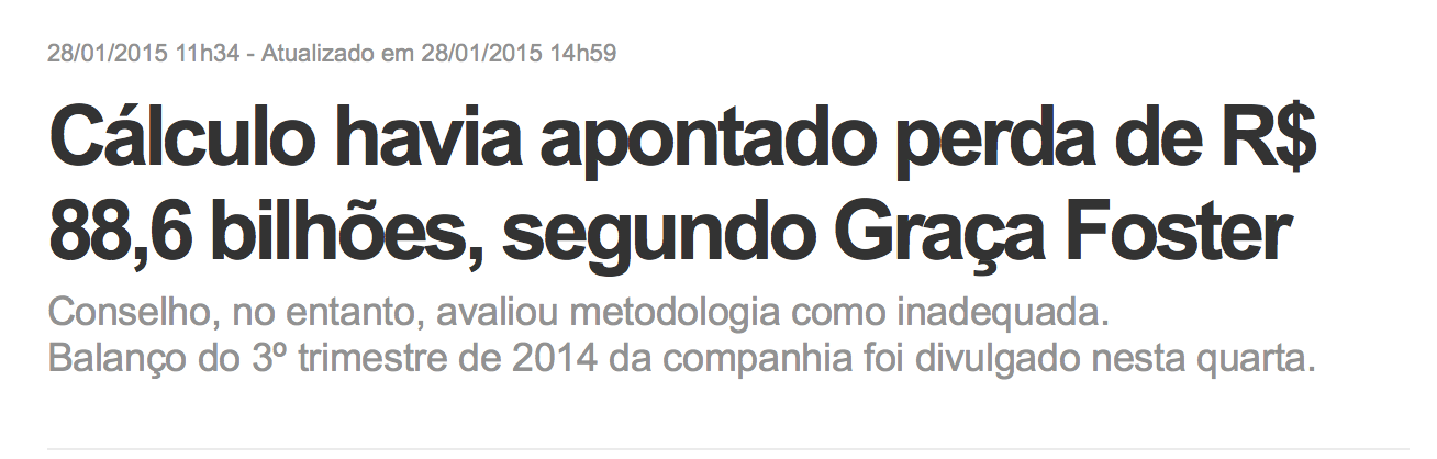 http://g1.globo.com/economia/negocios/noticia/2015/01/calculos-havia-apontado-perda-de-r-886-bilhoes-segundo-graca-foster.html