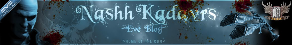 Nashh Kadavr&#39;s EVE Blog