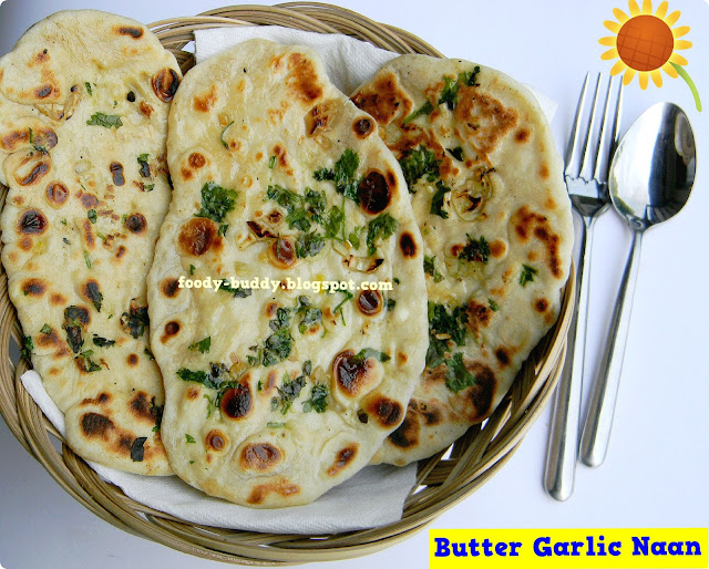 Foody - Buddy: Butter Garlic Cilantro Naan / Naan recipe Without Yeast