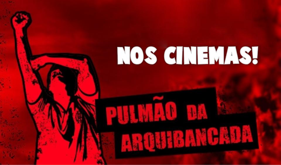 PULMÃO DA ARQUIBANCADA