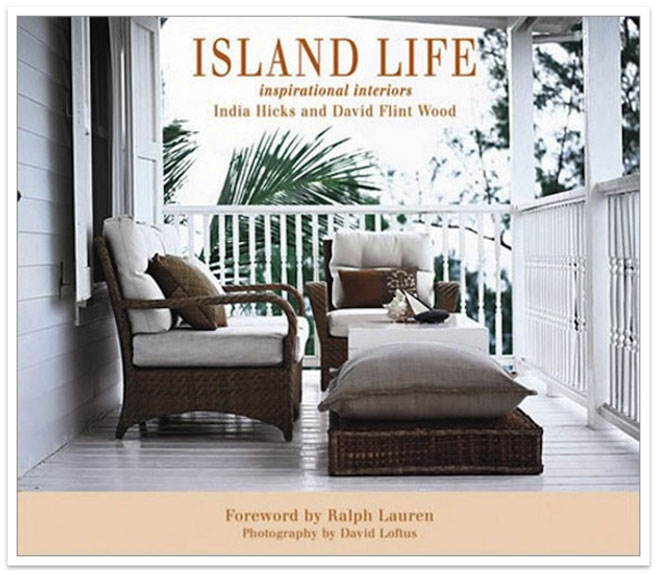 A Serene Life for Me: Vacation Destination - India Hicks Guesthouse