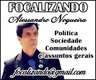 Coluna Focalizando com Alessandro Nogueira