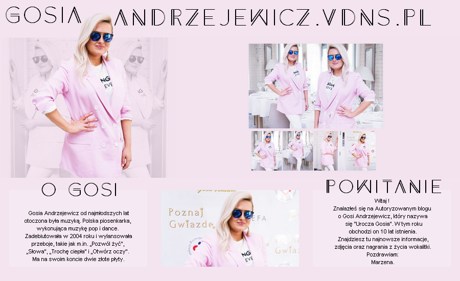 """Autoryzowany Blog o Gosi Andrzejewicz """"Urocza Gosia"""""""