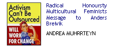 Radical Honoursty African Multiculti Feminists Message to Anders Breivik