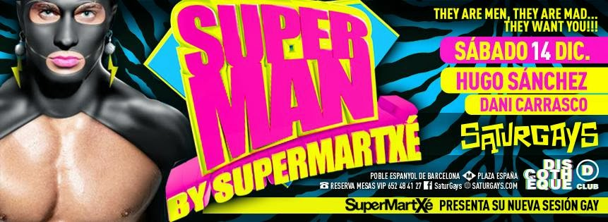 SATURGAYS TE PRESENTA SUPERMAN BY SUPERMARTXÉ!!!!