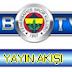 Fb Tv Canlı Yayın Akışı,Fb Tv'de Bugün,12.05.2012