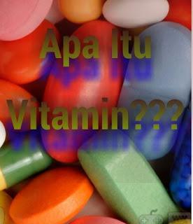 Apa Itu Vitamin?
