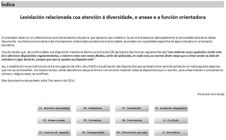 http://www.edu.xunta.es/centros/cafi/aulavirtual/file.php/1/lexislacion_orientadores/agslex/index.html