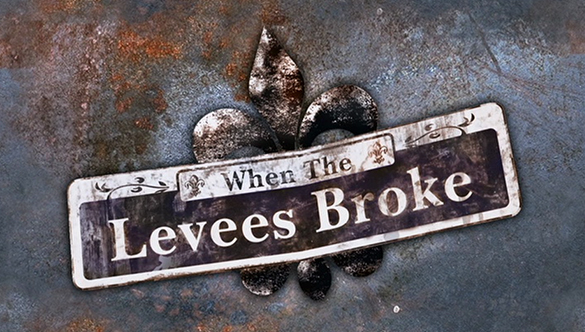 when the levees broke Spike lee's documentary when the levees broke runs four hours, but lee arguably says what he needs to say in the brilliant opening montage, which cuts together footage of new orleans in the.