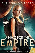 A Hero for the Empire Book One of the Dragon's Bidding Saga