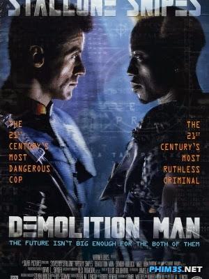 Kẻ Khủng Bố Tương Lai-Demolition Man