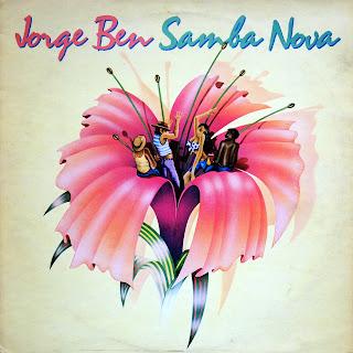 Jorge Ben - Samba Nova (1976)