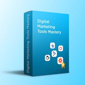 Digital Marketing Tools Mastery Course