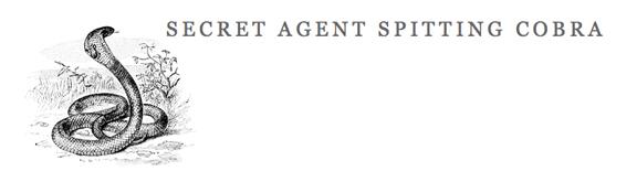 Secret Agent Spitting Cobra