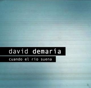 David DeMaría - Cuando el río suena
