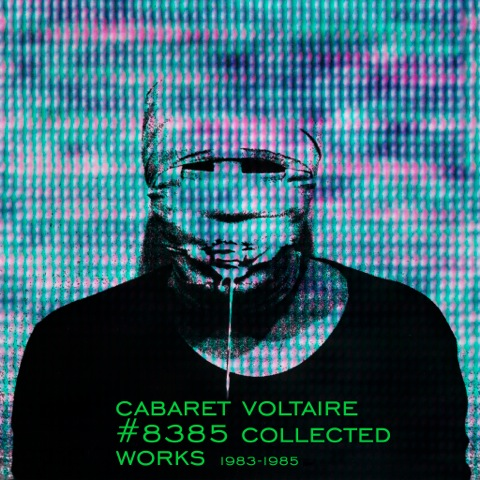 Cabaret Voltaire Gasoline In Your Eye