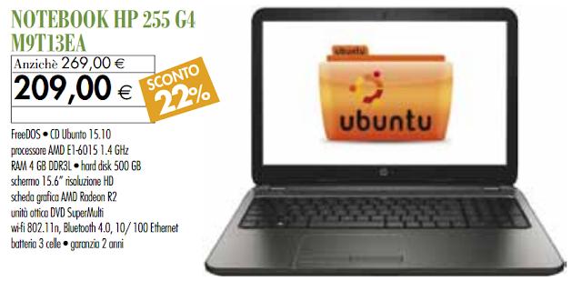 Hp 255 g4 m9t13ea con ubuntu a 209 presso l ipercoop di for Volantino casa e co foggia